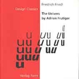 Adrian Frutiger - The Univers (Design Classics Series)