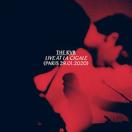 The KVB - Live at La Cigale