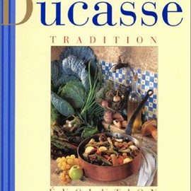 alain ducasse - Tradition - Evolution