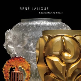 Ren Lalique - Enchanted by Glass