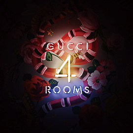 GUCCI - 新アートプロジェクト「GUCCI 4 ROOMS」