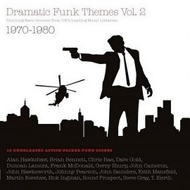 V.A. - Dramatic Funk Themes Vol. 2 - Thrilling Rare Grooves From UK's Leading Music Libraries