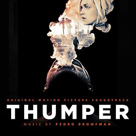 Pedro Bromfman - Thumper: Original Motion Picture Soundtrack