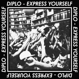 Diplo - EXPRESS YOURSELF EP
