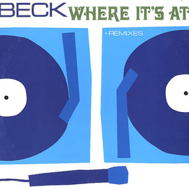 Beck - Where It's At + Remixes