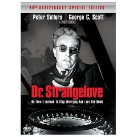 Stanley Kubrick - Dr. Strangelove or: How I Learned to Stop Worrying and Love the Bomb