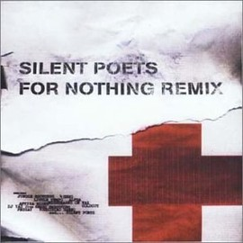SILENT POETS - FOR NOTHING REMIX