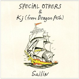 SPECIAL OTHERS - Sailin'(初回限定生産盤)