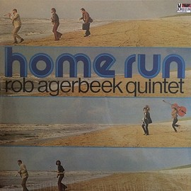 ROB AGERBEEK QUINTET - HOME RUN