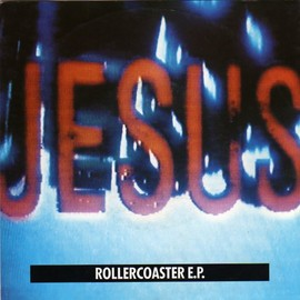 "The Jesus And Mary Chain - Rollercoaster E.P. Vinyl, 7"", EP   UK Released: 1990"