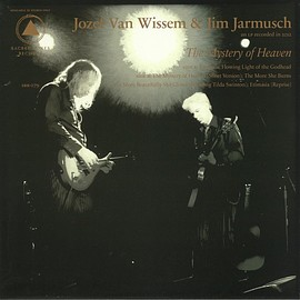 Jozef Van Wissem & Jim Jarmusch - The Mystery Of Heaven (Vinyl)