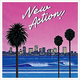 New Action! ~Compilation Vol.2~【Loppi・HMV限定】