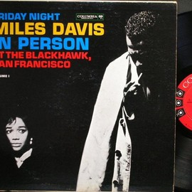 Miles Davis - In Person Friday Night At The Blackhawk  Vol.1 (Record: Columbia CL1669 U.S. orig. 6eyes lbl.)