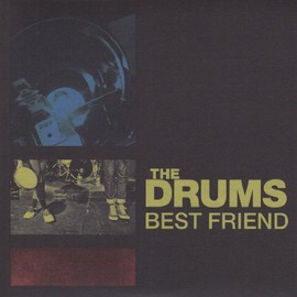 The Drums - Best Friend [7 inch Analog]