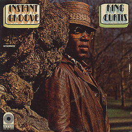 King Curtis - Instant Groove