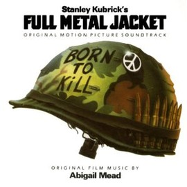 Various Artists - Full Metal Jacket: Original Motion Picture Soundtrack