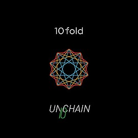 unchain - 10fold 【Type-A】