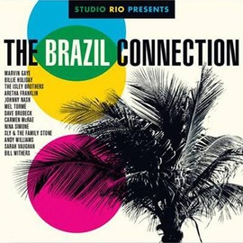 V.A. - The Brazil Connection (Studio Rio Presents)