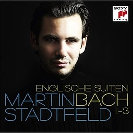 Martin Stadtfeld - Bach: English Suites Nos.1 - 3 BWV 806-808