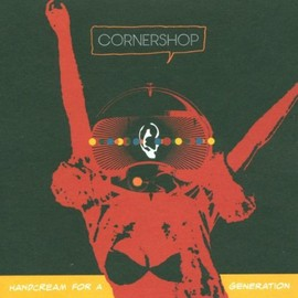 Cornershop - Handcream for a Generation