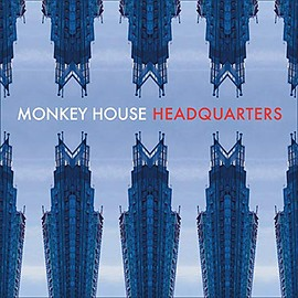 Monkey House - Headquarters