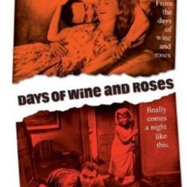 Blake Edwards - Days of Wine and Roses (1962)