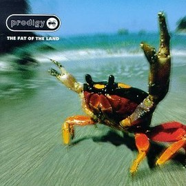 The Prodigy - Fat of the Land