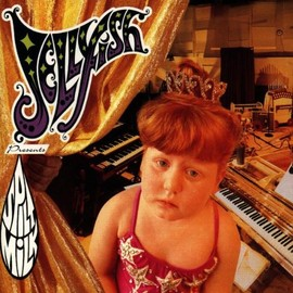 JELLYFISH - Spilt Milk [CD, Import, from US]