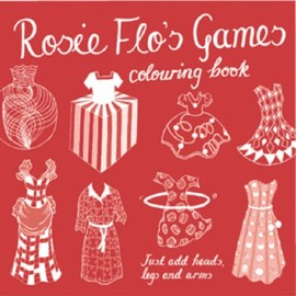 Roz Streeten - Rosie Flo's Games Colouring Book