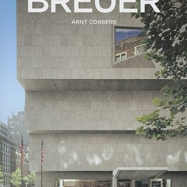 Arnt Cobbers - Marcel Breuer: 1902-1981: Form Giver of the Twentieth Century (Taschen Basic Architecture Series)