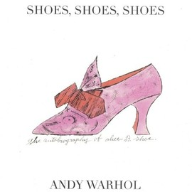 Andy Warhol - Shoes, Shoes, Shoes
