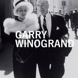 Garry Winogrand - Garry Winogrand (San Francisco Museum of Modern Art)