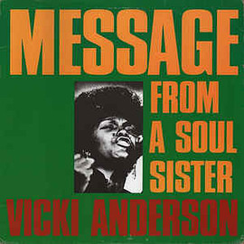 Vicki Anderson - Message From A Soul Sister