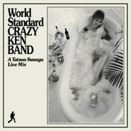 CRAZY KEN BAND - World Standard CRAZY KEN BAND  A Tatsuo Sunaga Live Mix