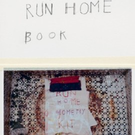 Susan Cianciolo - THE RUN HOME BOOK / Susan Cianciolo