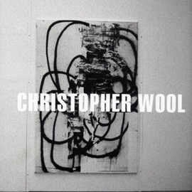 Christopher Wool - Christopher Wool