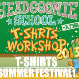 HEADGOONIE - 7/13(sat)HEADGOONIE T-SHIRTS SCHOOL