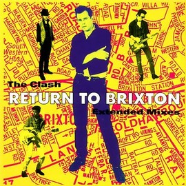 The Clash - Return To Brixton EP [Extended Mixes]