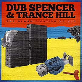 Spencer & Hill - Clashification of Dub