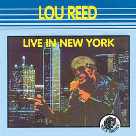 Lou Reed - Live In New York