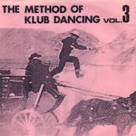 V.A. - THE METHOD OF KLUB DANCING vol.3  7""