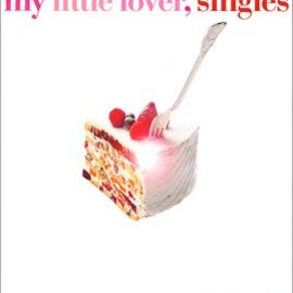 My Little Lover - Singles