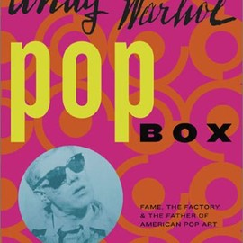 Andy Warhol Museum - Andy Warhol Pop Box: Fame, the Factory, and the Father of American Pop Art