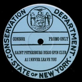 The Saint Petersburg Disco Spin Club - Never Leave You