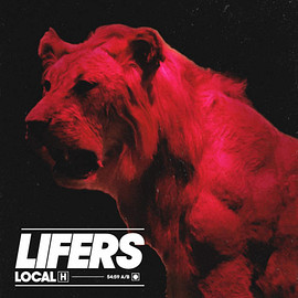 Local H - Lifers