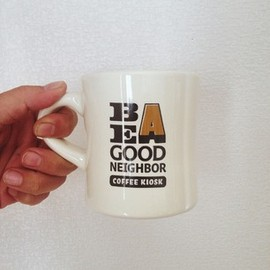 BE A GOOD NEIGHBOR - Diner Mug New