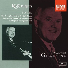 ravel/ gieseking - ravel; the complete piano works for solo piano/ walter gieseking