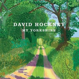 David Hockney - My Yorkshire