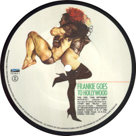 "Frankie Goes to Hollywood - RELAX 7"" picture disc"