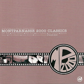 Various Artists - MONTPARNASSE 2000 CLASSICS (LP) / V.A.